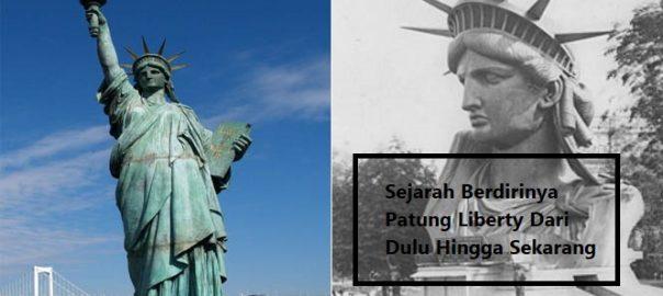 Sejarah Berdirinya Patung Liberty Dari Dulu Hingga Sekarang