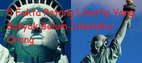 5 Fakta Patung Liberty